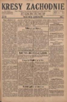 Kresy Zachodnie: pismo poświęcone obronie interesów narodowych na zachodnich ziemiach Polski 1929.10.01 R.7 Nr225