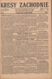 Kresy Zachodnie: pismo poświęcone obronie interesów narodowych na zachodnich ziemiach Polski 1929.10.15 R.7 Nr237