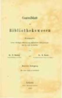 Centralblatt für Bibliothekswesen. 1885.01 Jg.2 heft 1