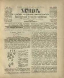 Ziemianin. Tygodnik przemysłowo-rolniczy; organ Centralnego Towarzystwa Gospodarczego w Wielkiem Księstwie Poznańskiem 1882.06.17 R.32 Nr24