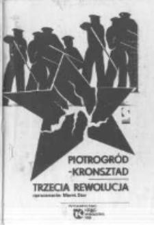Trzecia rewolucja. Piotrogród-Kronsztad luty marzec 1921