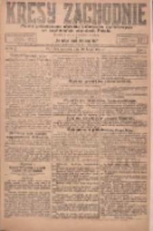 Kresy Zachodnie: pismo poświęcone obronie interesów narodowych na zachodnich ziemiach Polski 1924.02.10 R.2 Nr17