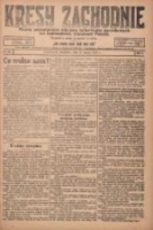 Kresy Zachodnie: pismo poświęcone obronie interesów narodowych na zachodnich ziemiach Polski 1924.03.09 R.2 Nr29