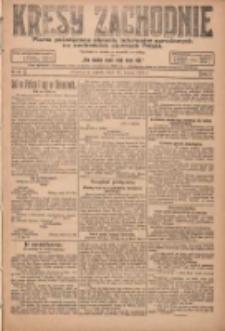 Kresy Zachodnie: pismo poświęcone obronie interesów narodowych na zachodnich ziemiach Polski 1924.03.12 R.2 Nr30