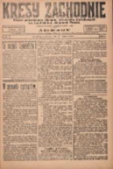 Kresy Zachodnie: pismo poświęcone obronie interesów narodowych na zachodnich ziemiach Polski 1924.03.16 R.2 Nr31
