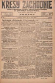 Kresy Zachodnie: pismo poświęcone obronie interesów narodowych na zachodnich ziemiach Polski 1924.03.21 R.2 Nr35