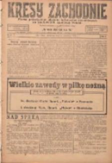 Kresy Zachodnie: pismo poświęcone obronie interesów narodowych na zachodnich ziemiach Polski 1924.04.06 R.2 Nr48