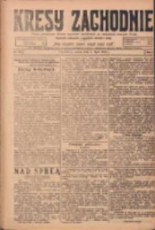 Kresy Zachodnie: pismo poświęcone obronie interesów narodowych na zachodnich ziemiach Polski 1924.07.05 R.2 Nr119