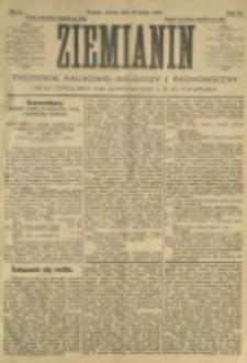 Ziemianin. Tygodnik naukowo-rolniczy i ekonomiczny; organ Centralnego Towarzystwa Gospodarczego w Wielkiem Księstwie Poznańskiem 1905.02.18 R.55 Nr7