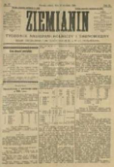 Ziemianin. Tygodnik naukowo-rolniczy i ekonomiczny; organ Centralnego Towarzystwa Gospodarczego w Wielkiem Księstwie Poznańskiem 1905.09.16 R.55 Nr37