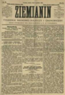 Ziemianin. Tygodnik naukowo-rolniczy i ekonomiczny; organ Centralnego Towarzystwa Gospodarczego w Wielkiem Księstwie Poznańskiem 1905.12.09 R.55 Nr49