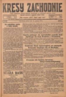 Kresy Zachodnie: pismo poświęcone obronie interesów narodowych na zachodnich ziemiach Polski 1924.12.13 R.2 Nr254
