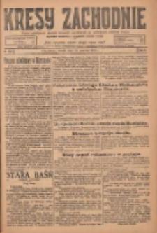 Kresy Zachodnie: pismo poświęcone obronie interesów narodowych na zachodnich ziemiach Polski 1924.12.16 R.2 Nr256