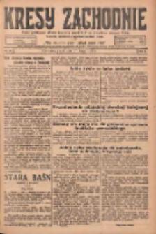Kresy Zachodnie: pismo poświęcone obronie interesów narodowych na zachodnich ziemiach Polski 1925.02.27 R.3 Nr47