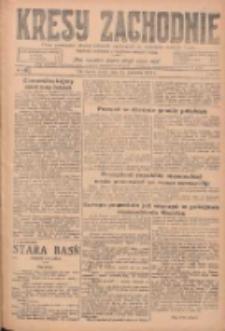 Kresy Zachodnie: pismo poświęcone obronie interesów narodowych na zachodnich ziemiach Polski 1925.04.15 R.3 Nr86