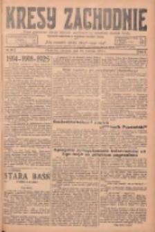 Kresy Zachodnie: pismo poświęcone obronie interesów narodowych na zachodnich ziemiach Polski 1925.04.30 R.3 Nr99