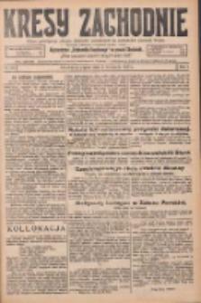 Kresy Zachodnie: pismo poświęcone obronie interesów narodowych na zachodnich ziemiach Polski 1925.11.06 R.3 Nr256