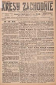 Kresy Zachodnie: pismo poświęcone obronie interesów narodowych na zachodnich ziemiach Polski 1925.11.29 R.3 Nr276