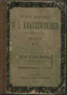 Pan na czterech chłopach : historja szlachecka z XVIII wieku przez J. I. Kraszewskiego