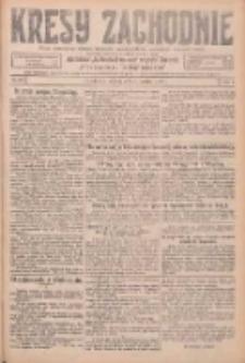 Kresy Zachodnie: pismo poświęcone obronie interesów narodowych na zachodnich ziemiach Polski 1926.03.06 R.4 Nr53