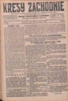 Kresy Zachodnie: pismo poświęcone obronie interesów narodowych na zachodnich ziemiach Polski 1926.04.10 R.4 Nr82