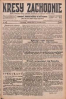 Kresy Zachodnie: pismo poświęcone obronie interesów narodowych na zachodnich ziemiach Polski 1926.04.25 R.4 Nr95