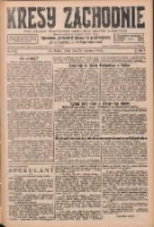 Kresy Zachodnie: pismo poświęcone obronie interesów narodowych na zachodnich ziemiach Polski 1926.04.28 R.4 Nr97