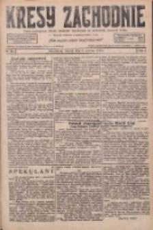Kresy Zachodnie: pismo poświęcone obronie interesów narodowych na zachodnich ziemiach Polski 1926.06.06 R.4 Nr127