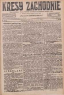 Kresy Zachodnie: pismo poświęcone obronie interesów narodowych na zachodnich ziemiach Polski 1926.06.09 R.4 Nr129