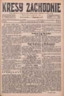 Kresy Zachodnie: pismo poświęcone obronie interesów narodowych na zachodnich ziemiach Polski 1926.06.15 R.4 Nr134
