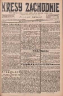 Kresy Zachodnie: pismo poświęcone obronie interesów narodowych na zachodnich ziemiach Polski 1926.06.18 R.4 Nr137