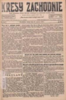 Kresy Zachodnie: pismo poświęcone obronie interesów narodowych na zachodnich ziemiach Polski 1926.06.19 R.4 Nr138