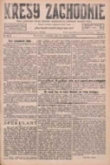 Kresy Zachodnie: pismo poświęcone obronie interesów narodowych na zachodnich ziemiach Polski 1926.06.20 R.4 Nr139