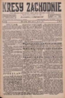Kresy Zachodnie: pismo poświęcone obronie interesów narodowych na zachodnich ziemiach Polski 1926.0623 R.4 Nr141