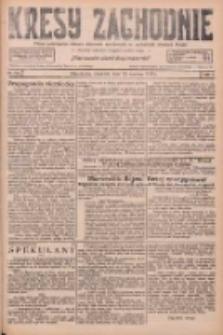 Kresy Zachodnie: pismo poświęcone obronie interesów narodowych na zachodnich ziemiach Polski 1926.06.24 R.4 Nr142