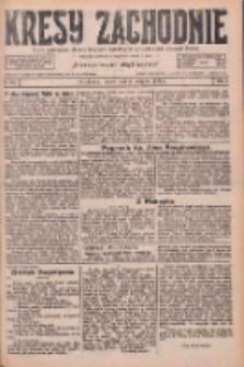Kresy Zachodnie: pismo poświęcone obronie interesów narodowych na zachodnich ziemiach Polski 1926.08.06 R.4 Nr178
