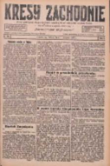 Kresy Zachodnie: pismo poświęcone obronie interesów narodowych na zachodnich ziemiach Polski 1926.08.07 R.4 Nr179