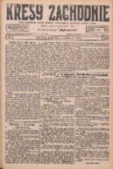 Kresy Zachodnie: pismo poświęcone obronie interesów narodowych na zachodnich ziemiach Polski 1926.10.08 R.4 Nr232