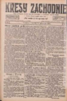 Kresy Zachodnie: pismo poświęcone obronie interesów narodowych na zachodnich ziemiach Polski 1926.10.12 R.4 Nr235