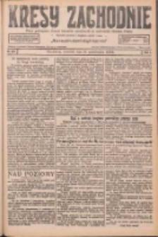 Kresy Zachodnie: pismo poświęcone obronie interesów narodowych na zachodnich ziemiach Polski 1926.10.28 R.4 Nr249