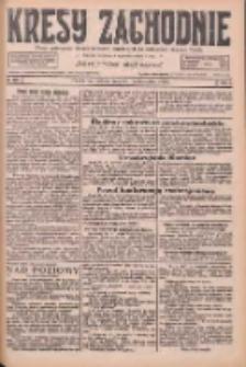 Kresy Zachodnie: pismo poświęcone obronie interesów narodowych na zachodnich ziemiach Polski 1926.10.30 R.4 Nr251