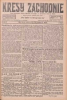 Kresy Zachodnie: pismo poświęcone obronie interesów narodowych na zachodnich ziemiach Polski 1926.10.31 R.4 Nr252