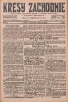 Kresy Zachodnie: pismo poświęcone obronie interesów narodowych na zachodnich ziemiach Polski 1926.11.06 R.4 Nr256