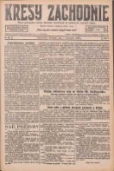 Kresy Zachodnie: pismo poświęcone obronie interesów narodowych na zachodnich ziemiach Polski 1926.11.07 R.4 Nr257