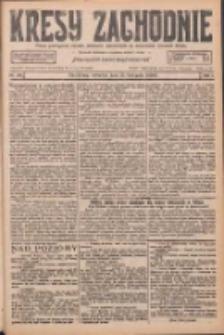 Kresy Zachodnie: pismo poświęcone obronie interesów narodowych na zachodnich ziemiach Polski 1926.11.25 R.4 Nr272