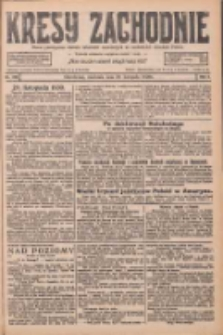 Kresy Zachodnie: pismo poświęcone obronie interesów narodowych na zachodnich ziemiach Polski 1926.11.28 R.4 Nr275