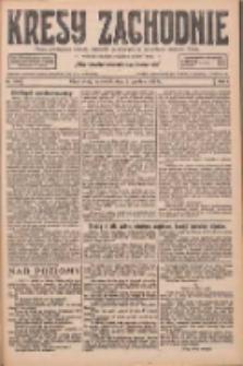 Kresy Zachodnie: pismo poświęcone obronie interesów narodowych na zachodnich ziemiach Polski 1926.12.02 R.4 Nr278