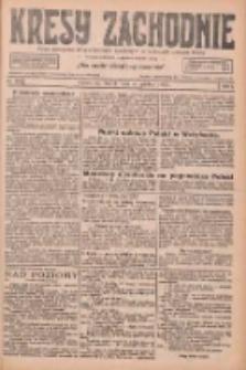 Kresy Zachodnie: pismo poświęcone obronie interesów narodowych na zachodnich ziemiach Polski 1926.12.14 R.4 Nr287