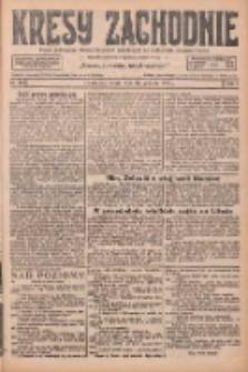 Kresy Zachodnie: pismo poświęcone obronie interesów narodowych na zachodnich ziemiach Polski 1926.12.15 R.4 Nr288