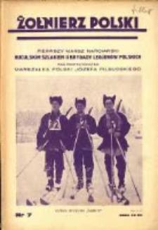 Żołnierz Polski : pismo poświęcone czynowi i doli żołnierza polskiego. R.16 1934 nr7